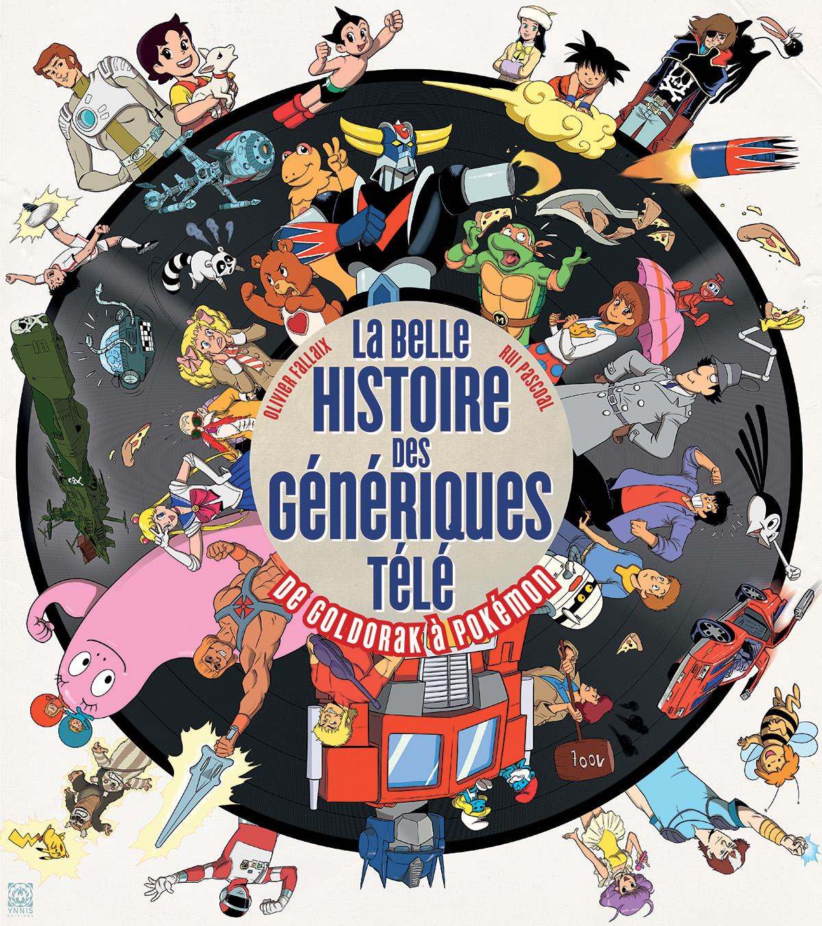 Un Livre Sur Les Generiques Francais De Dessins Animes
